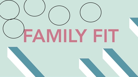 Thumbnail for entry Family Fit Spring 2018