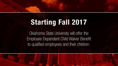 Thumbnail for entry Learn About OSU's Employee Dependent Child Waiver Benefit