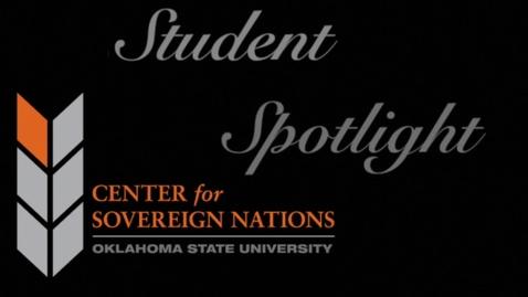 Thumbnail for entry Center for Sovereign Nations Student Spotlight | Gage Clark
