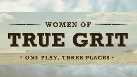 Thumbnail for entry Women of True Grit