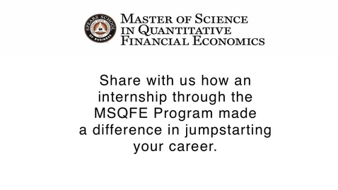 Thumbnail for entry The Impact of an MSQFE Internship