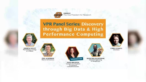 Thumbnail for entry VPR Panel Series: Discovery through Big Data & High Performance Computing