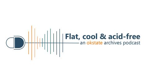 Thumbnail for entry Flat, Cool & Acid-free: Recording OSU History