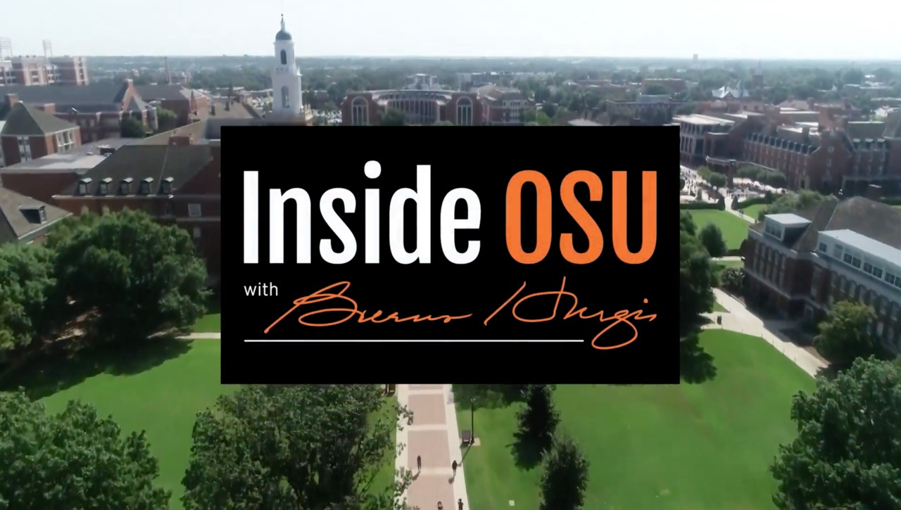 Inside OSU with Burns Hargis:  The College of Arts & Sciences