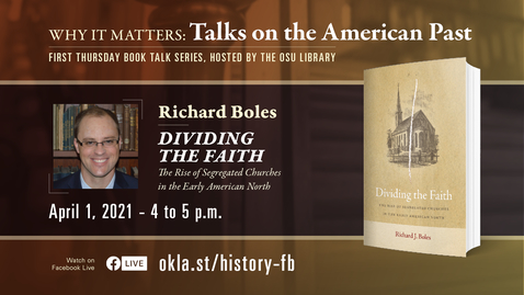 Thumbnail for entry Why It Matters: Talks on the American  Past featuring Richard Boles
