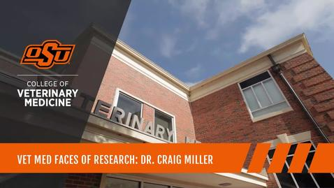 Thumbnail for entry Vet Med Faces of Research: Dr. Craig Miller