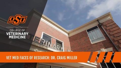 Thumbnail for entry Vet Med Faces of Research: Dr. Craig Miller