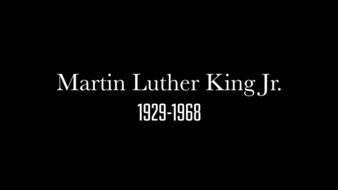 Thumbnail for entry The Impact of Dr. Martin Luther King, Jr.