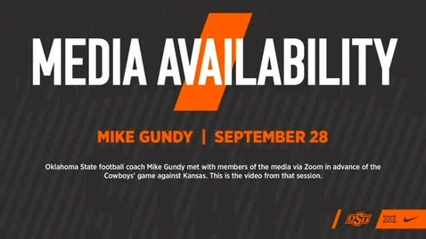 Thumbnail for entry FOOTBALL: OSU Head Coach Mike Gundy Previews OSU v. Kansas Game