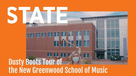 Thumbnail for entry STATE Magazine:  Dusty Boots Tour of the New Greenwood School of Music