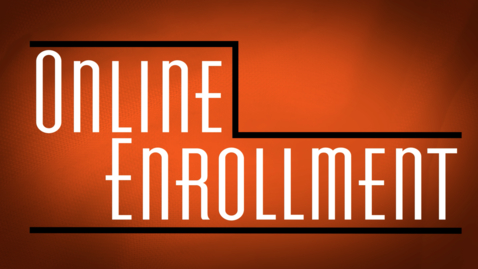 Thumbnail for entry An Enrollment Walkthrough for Students Taking Online Classes Only