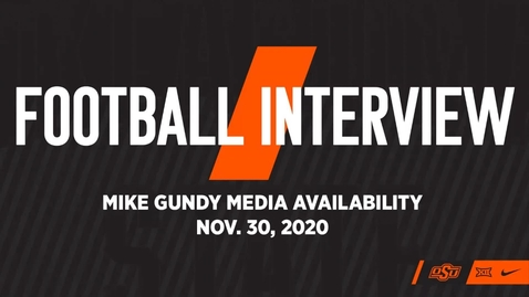 Thumbnail for entry FOOTBALL: Mike Gundy Speaks to the Media