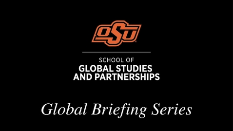 Thumbnail for entry Global Briefing Series: Ted Gilman