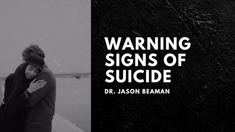 Thumbnail for entry What are Warning Signs of Suicide?