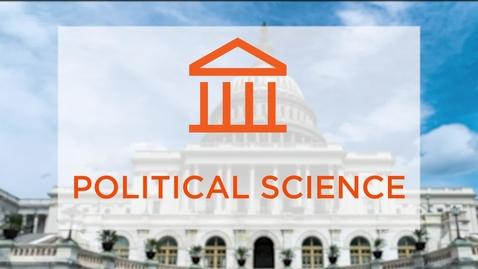 Thumbnail for entry CAS Major Profile: Political Science