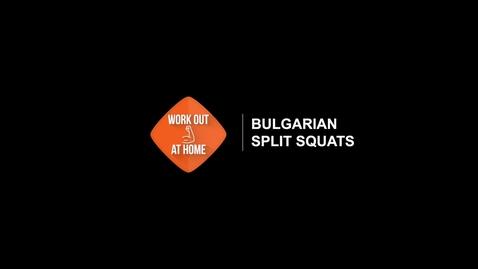 Thumbnail for entry Bulgarian Split Squats