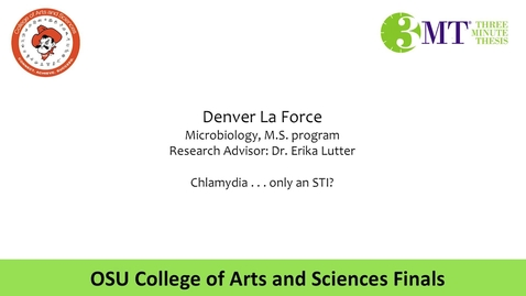Thumbnail for entry Arts and Science Three Minute Thesis: Denver La Force
