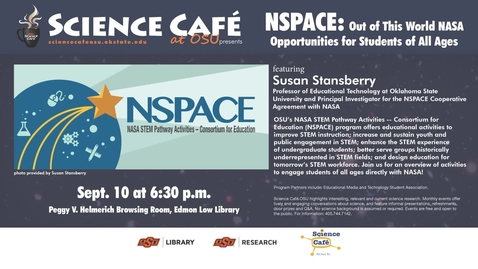 Thumbnail for entry Science Cafe presents NSPACE: Out of This World NASA Opportunities for Students of All Ages
