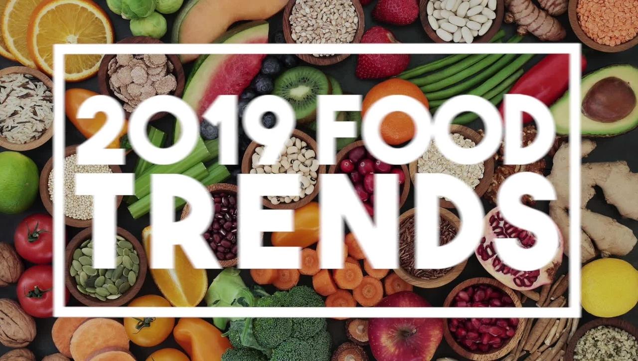 2019 Food Trends