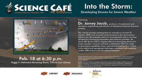 Thumbnail for entry Science Cafe presents Into the Storm: Developing Drones for Severe Weather