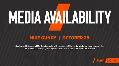 Thumbnail for entry FOOTBALL: Mike Gundy Previews Saturday's Game vs. Texas