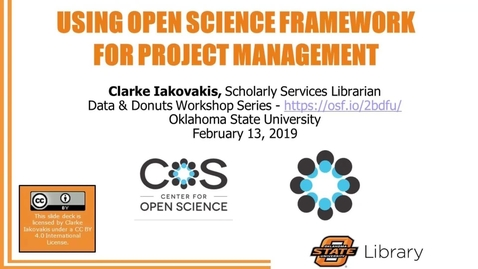 Thumbnail for entry Data and Donuts: Using Open Science Framework for Project Management