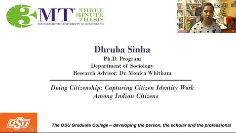 Thumbnail for entry Dhruba Sinha 3MT: Making Sense of Citizen Identity in Light of the Citizenship Amendment Act (CAA): Capturing Citizen Identity Work Among Indian Citizens
