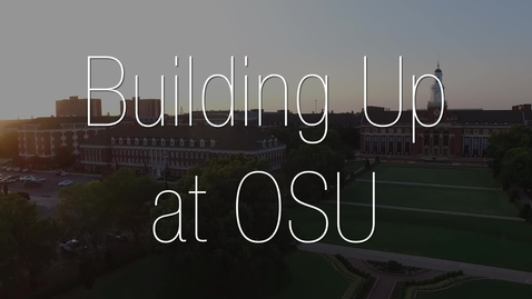 Thumbnail for entry Building Up OSU