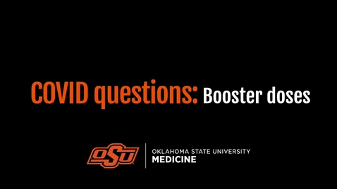 Thumbnail for entry COVID Questions: Booster Doses