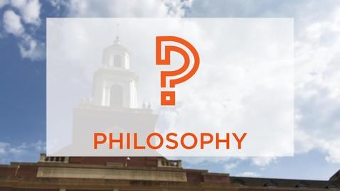 Thumbnail for entry CAS Major Profile: Philosophy