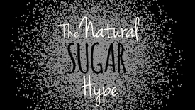 Thumbnail for entry The Natural Sugar Hype