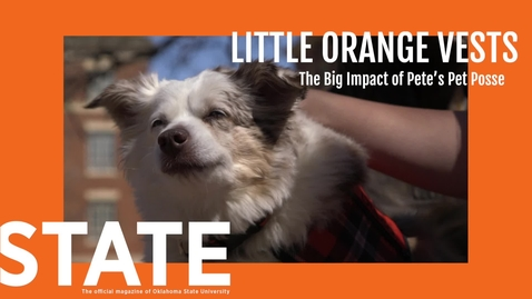 Thumbnail for entry STATE Magazine:  Little Orange Vests; The Big Impact of Pete's Pet Posse