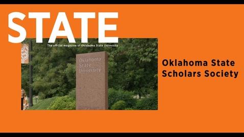 Thumbnail for entry STATE Magazine:  Oklahoma State Scholars Society
