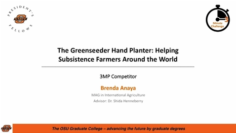 Thumbnail for entry 2018 3MC Finals - The Greenseeder Hand Planter: Helping Subsistence Farmers Around the World