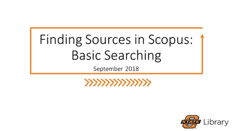 Thumbnail for entry Finding Sources in Scopus: Basic Searching