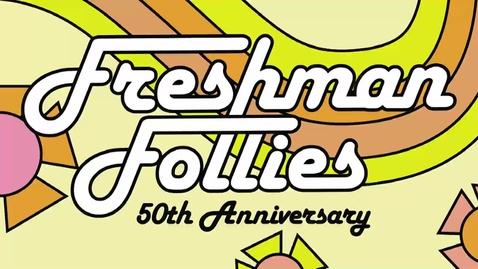 Thumbnail for entry 2021 Freshman Follies