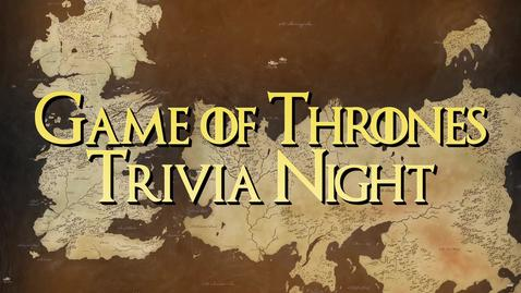 Thumbnail for entry SUAB 2019: Game of Thrones Trivia Night