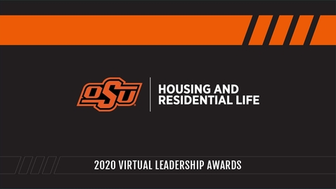 Thumbnail for entry 2020 Housing and Residential Life Virtual Leadership Awards Ceremony