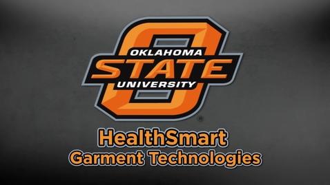 Thumbnail for entry Oklahoma State University HealthSmart Garment Technologies