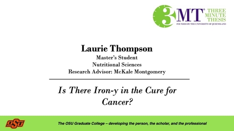 Thumbnail for entry Laurie Thompson: 3MT Graduate College