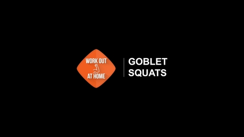 Thumbnail for entry Goblet Squats