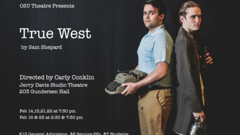 Thumbnail for entry OSU Theater Presents True West