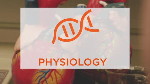 Thumbnail for entry CAS Major Profile: Physiology