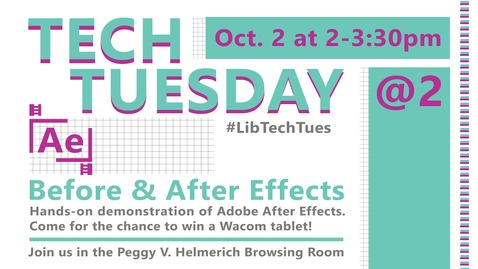 Thumbnail for entry REBROADCAST: Tech Tuesday @ 2: Before and After Effects