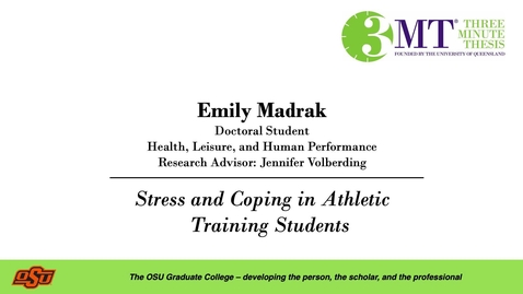 Thumbnail for entry Emily Madrak: 3MT Graduate College