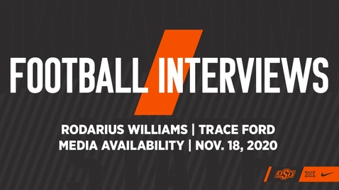 Thumbnail for entry 11/19/20 Cowboy Football: Trace Ford and Rodarius Williams Speak to the Media