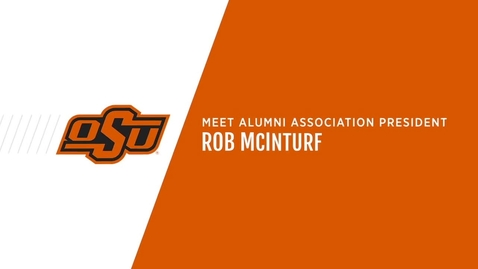 Thumbnail for entry Meet Alumni Association President, Rob McInturf