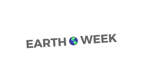 Thumbnail for entry Earth Week 2018