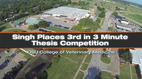 Thumbnail for entry Singh Places 3rd in Vet Med 3 Minute Thesis Competition