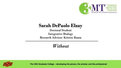 Thumbnail for entry Sarah DePaolo Elzay: 3MT Graduate College